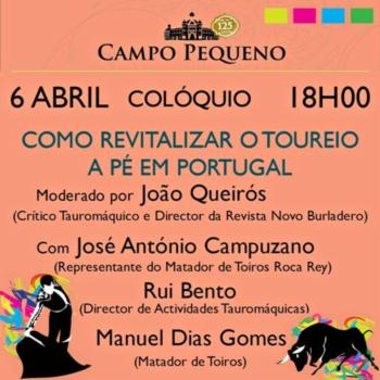 Colóquio - Como revitalizar o Toureio a Pé em Portugal, a 6 de abril no Campo Pequeno